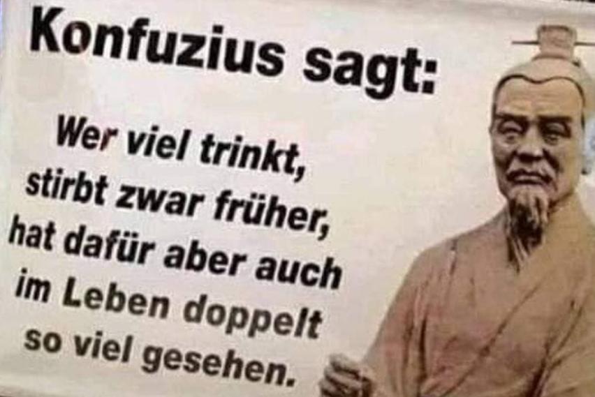 Konfuzius zum Trinken